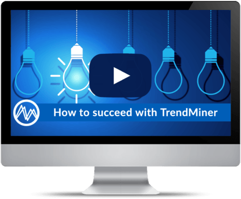 How to succeed with TrendMiner analytics